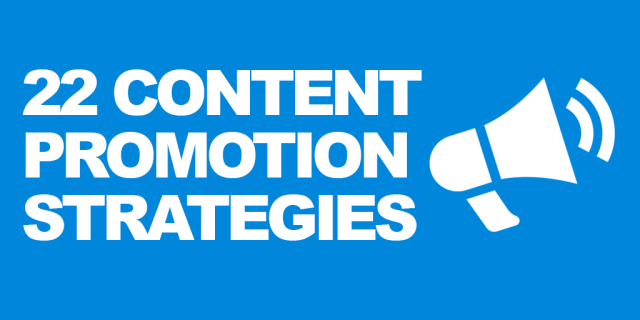 22 Actionable Tips On How To Promote Your Blog Content With Zero Budget